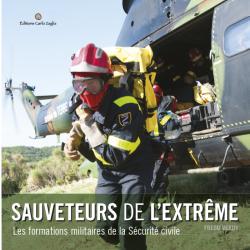 """LIVRE """"SAUVETEURS DE L'EXTRÊME"""""""